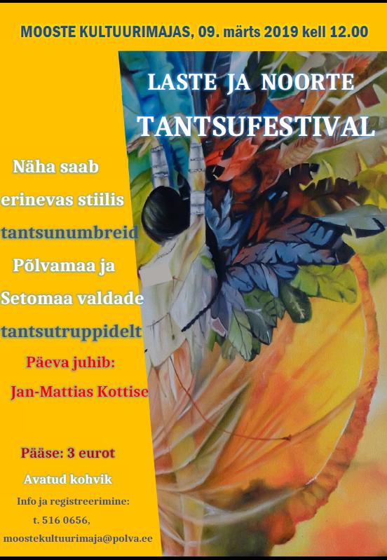 d998481fb99 Laste ja noorte tantsufestival Moostes « Sündmused « Muud teemad ...